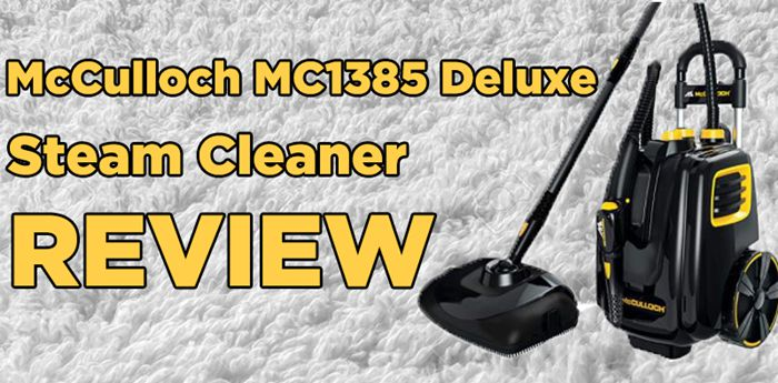 McCulloch MC1385 Deluxe Canister Steam Cleaner Review